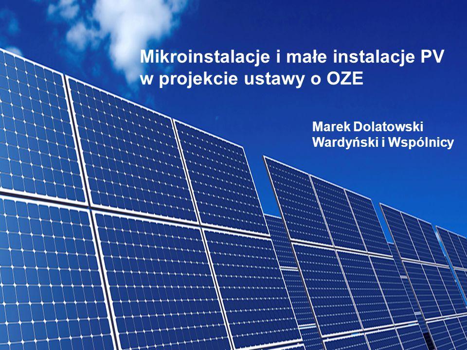 Mikroinstalacje i małe instalacje PV w projekcie ustawy o OZE