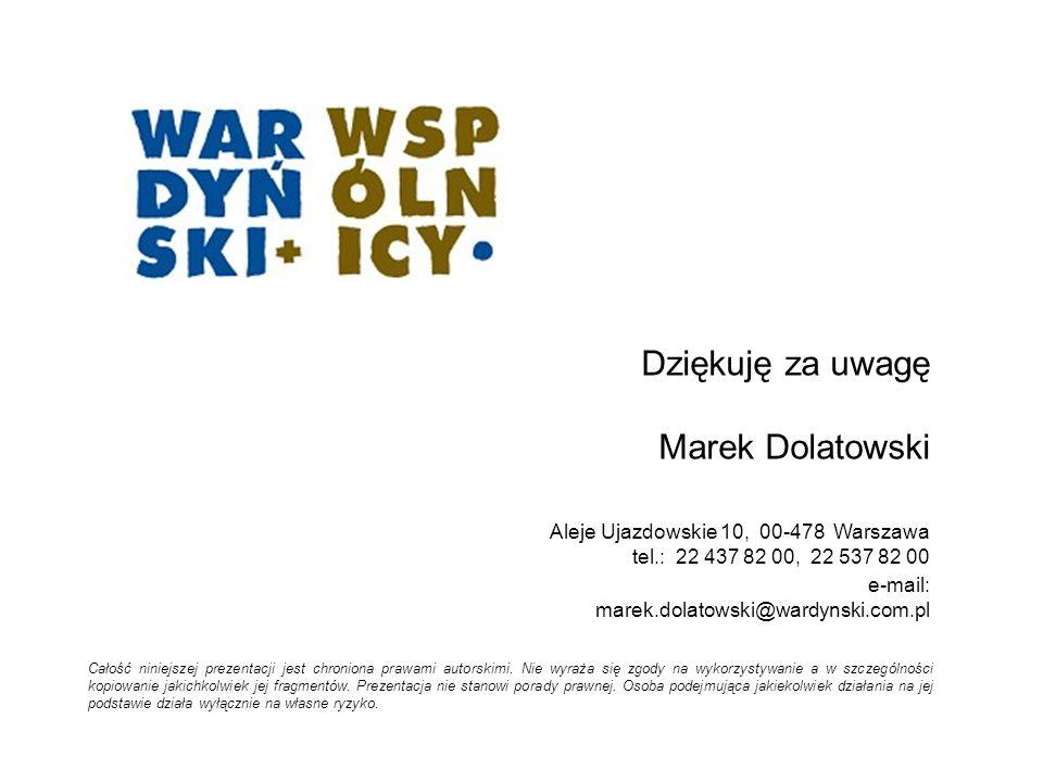 Dziękuję za uwagę Marek Dolatowski