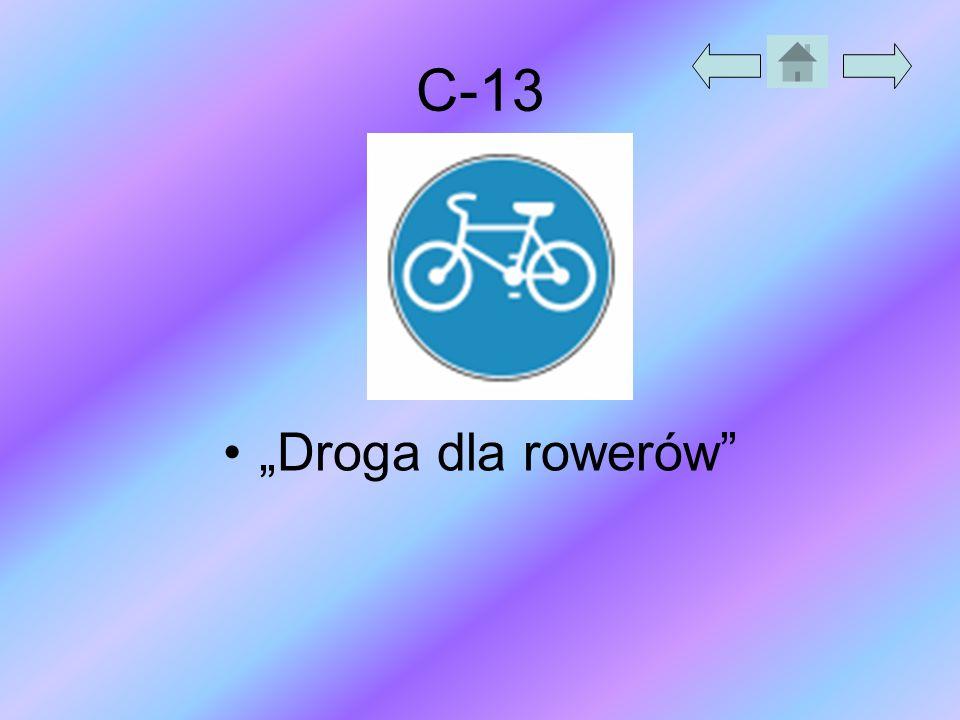 """C-13 """"Droga dla rowerów"""