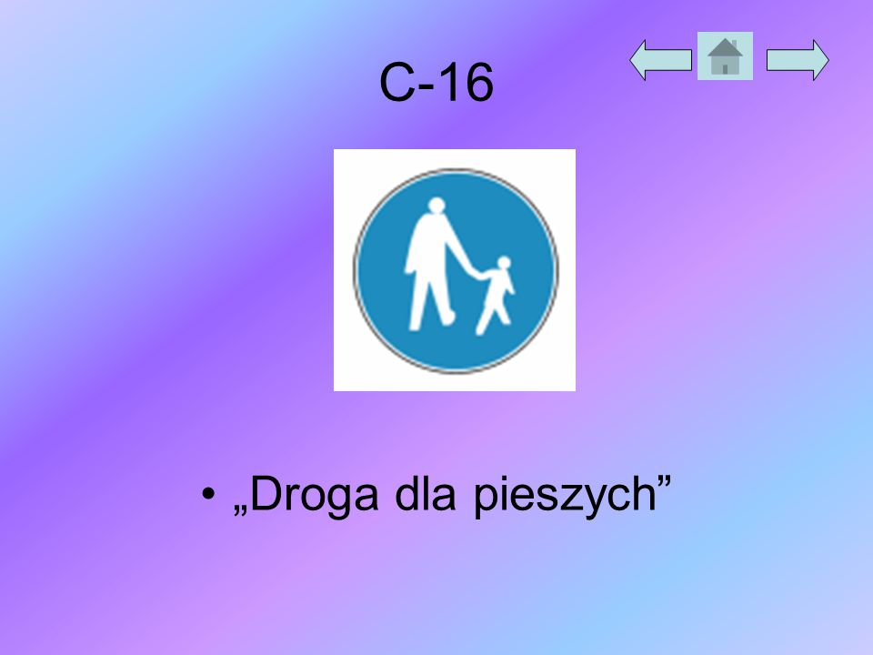 """C-16 """"Droga dla pieszych"""