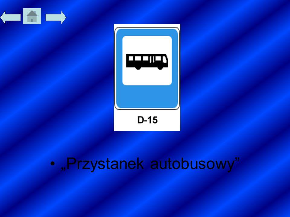 """""""Przystanek autobusowy"""