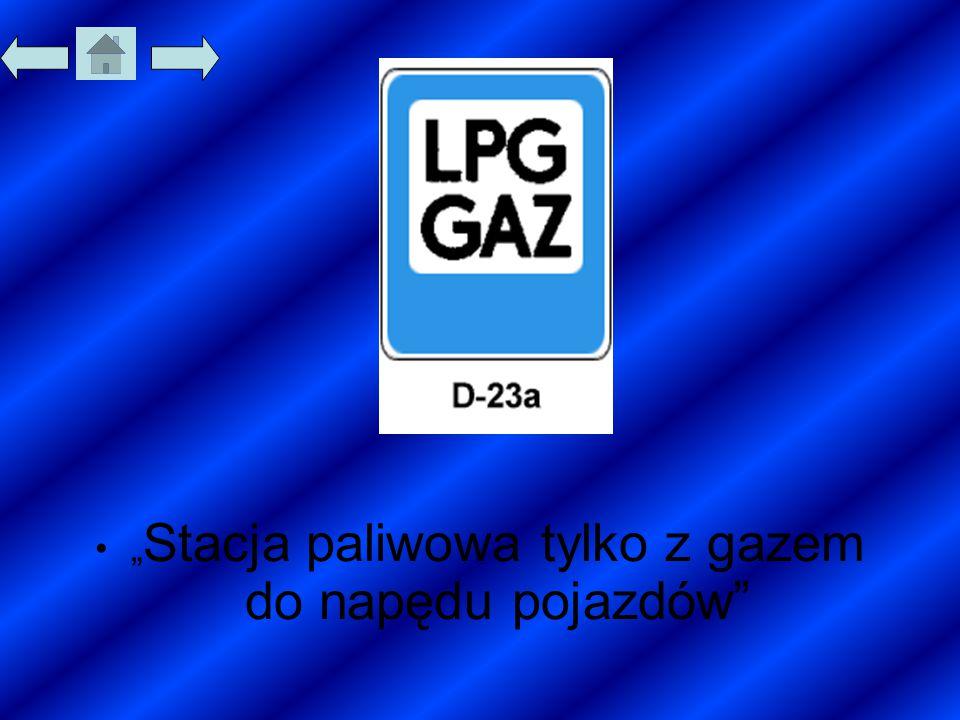 """""""Stacja paliwowa tylko z gazem do napędu pojazdów"""