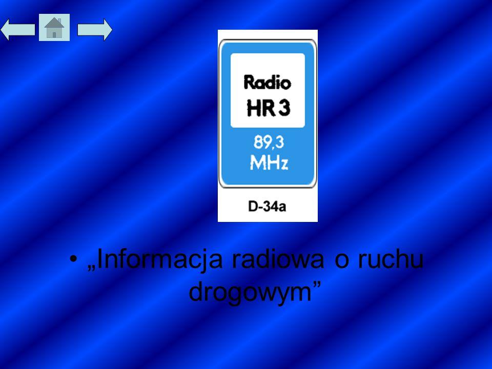 """""""Informacja radiowa o ruchu drogowym"""