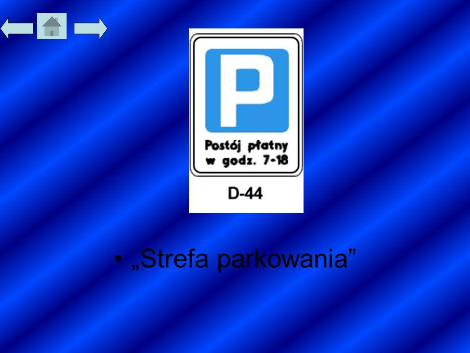 """""""Strefa parkowania"""
