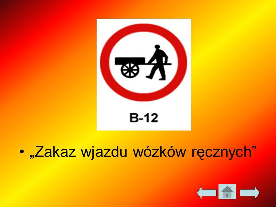 """""""Zakaz wjazdu wózków ręcznych"""