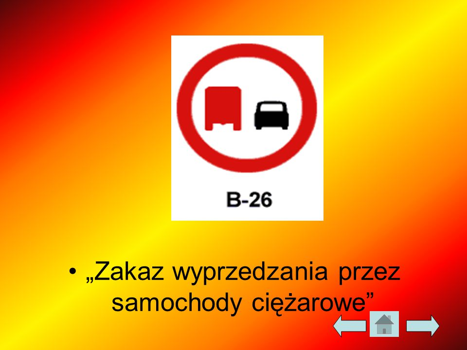 """""""Zakaz wyprzedzania przez samochody ciężarowe"""