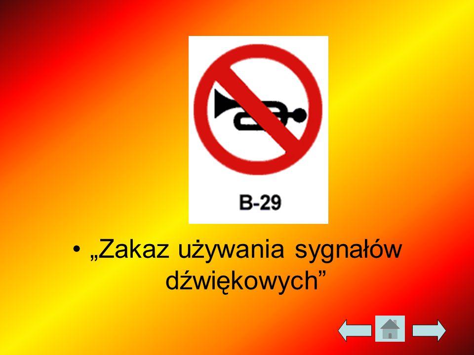 """""""Zakaz używania sygnałów dźwiękowych"""
