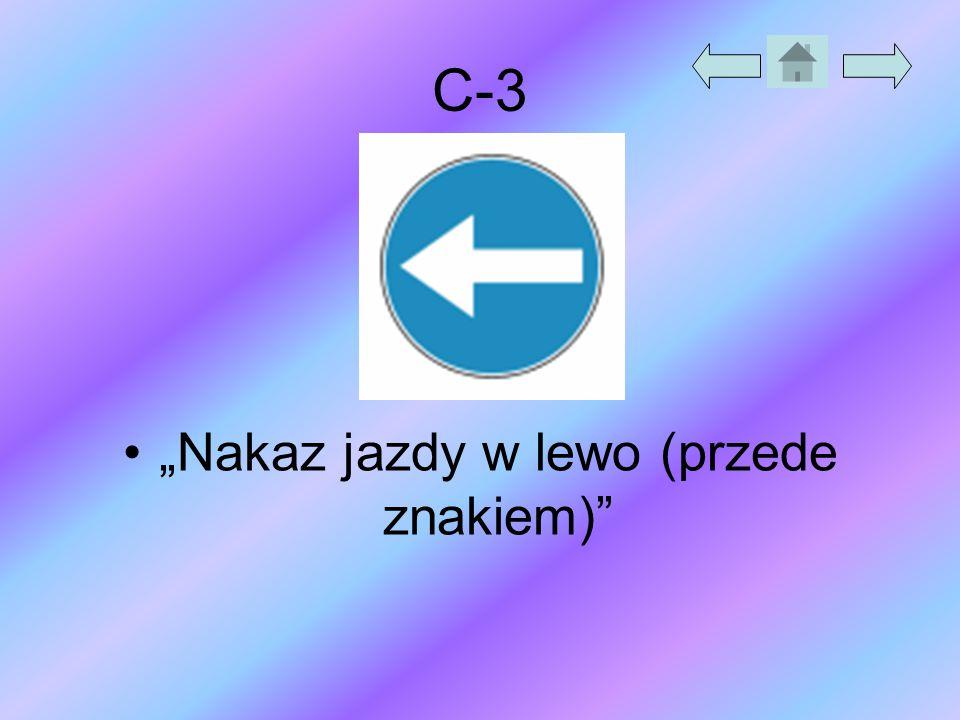 """""""Nakaz jazdy w lewo (przede znakiem)"""