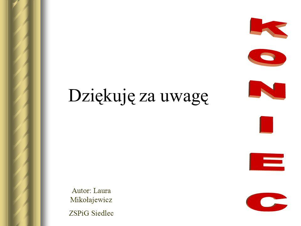 Autor: Laura Mikołajewicz