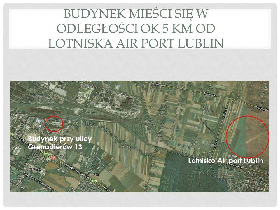 Budynek mieści się w odległości ok 5 km od lotniska Air port Lublin