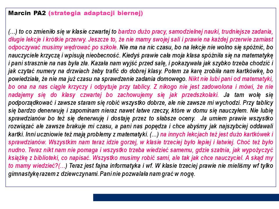 Marcin PA2 (strategia adaptacji biernej)