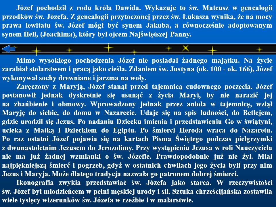 Józef pochodził z rodu króla Dawida. Wykazuje to św