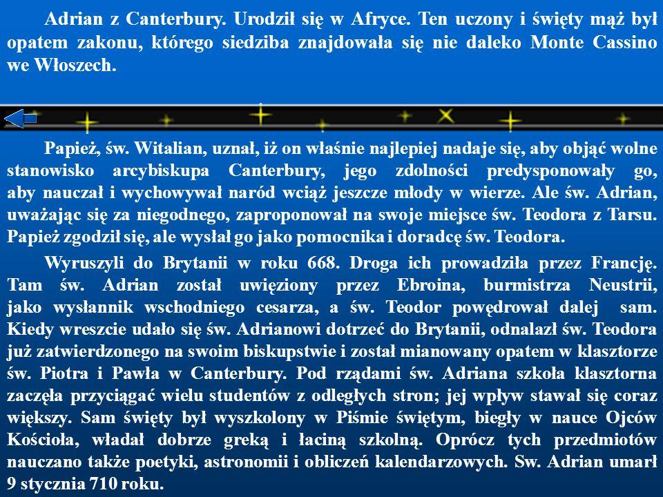 Adrian z Canterbury. Urodził się w Afryce
