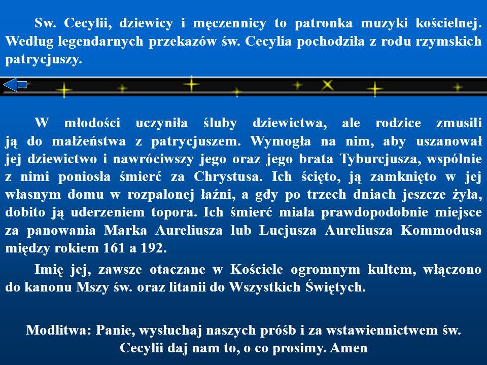 Sw. Cecylii, dziewicy i męczennicy to patronka muzyki kościelnej