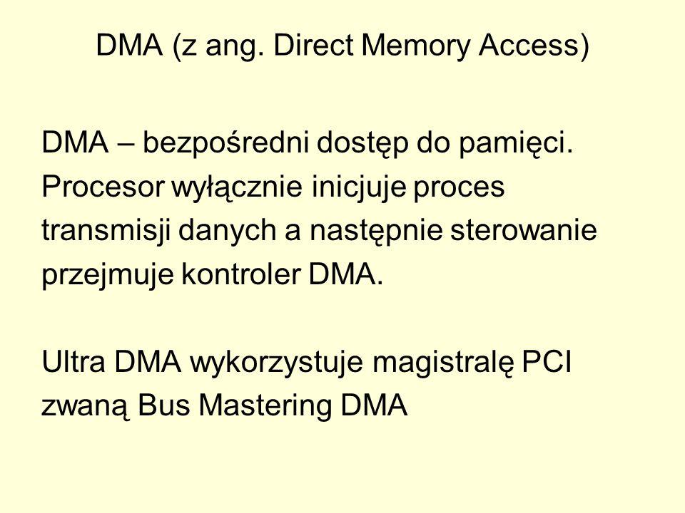 DMA (z ang. Direct Memory Access)