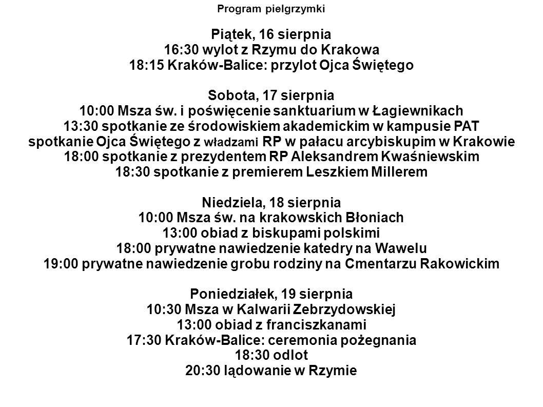 16:30 wylot z Rzymu do Krakowa