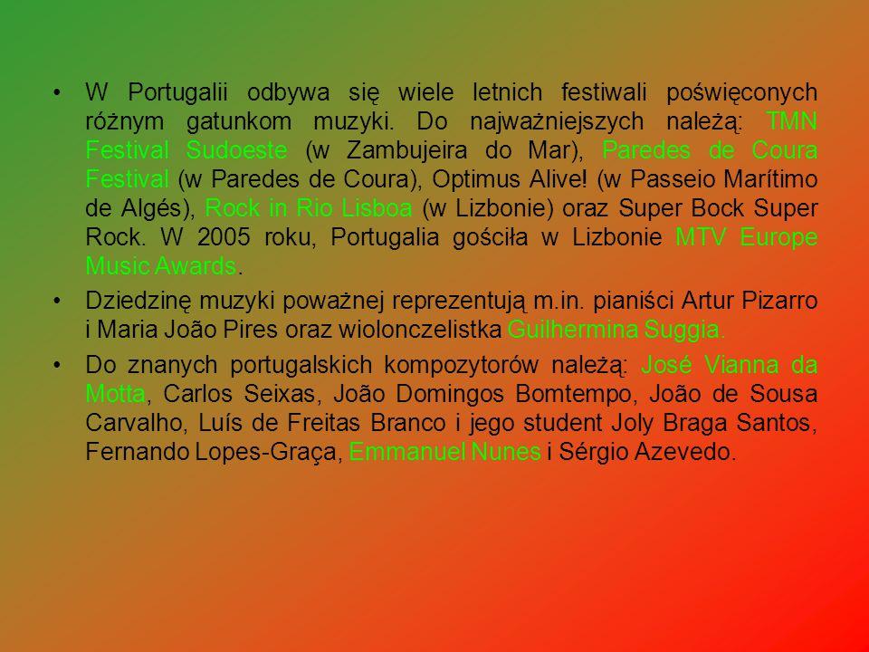 W Portugalii odbywa się wiele letnich festiwali poświęconych różnym gatunkom muzyki. Do najważniejszych należą: TMN Festival Sudoeste (w Zambujeira do Mar), Paredes de Coura Festival (w Paredes de Coura), Optimus Alive! (w Passeio Marítimo de Algés), Rock in Rio Lisboa (w Lizbonie) oraz Super Bock Super Rock. W 2005 roku, Portugalia gościła w Lizbonie MTV Europe Music Awards.