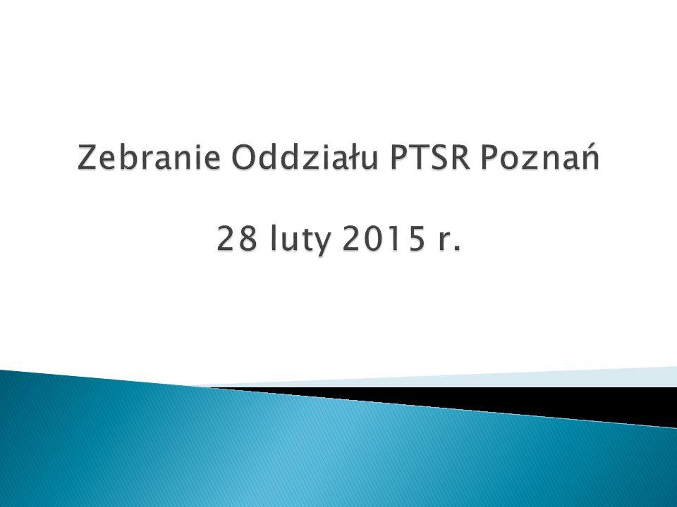 Zebranie Oddziału PTSR Poznań 28 luty 2015 r.