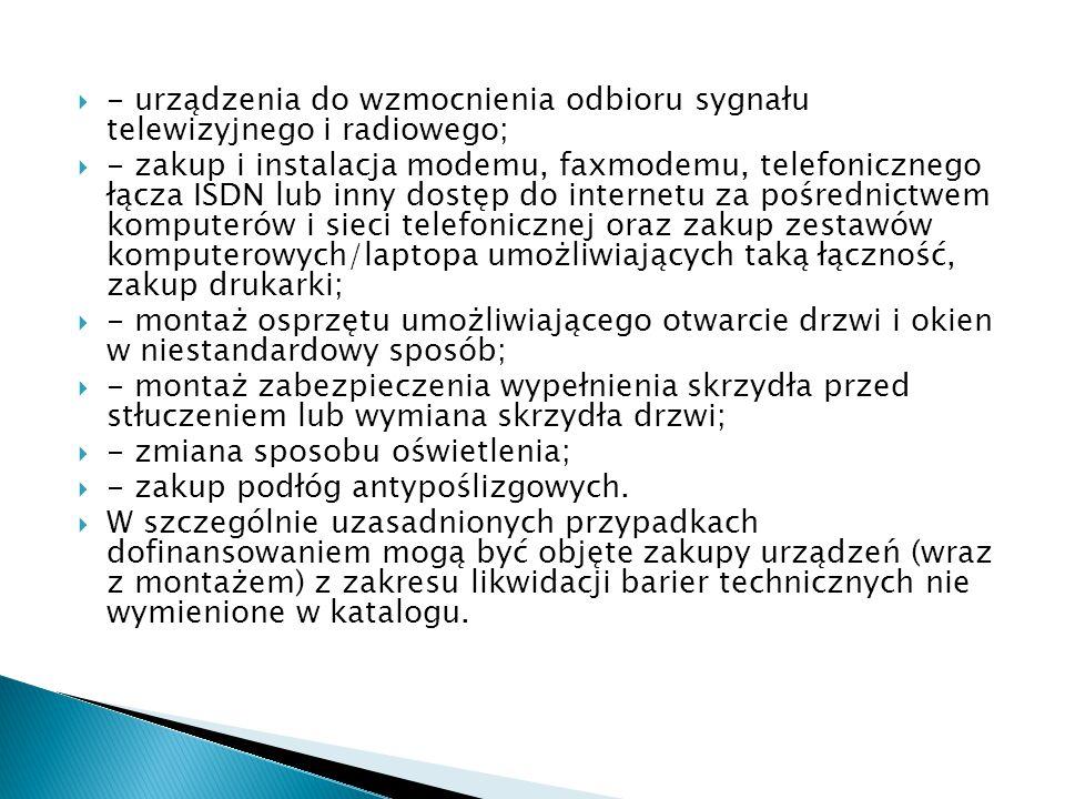 - urządzenia do wzmocnienia odbioru sygnału telewizyjnego i radiowego;