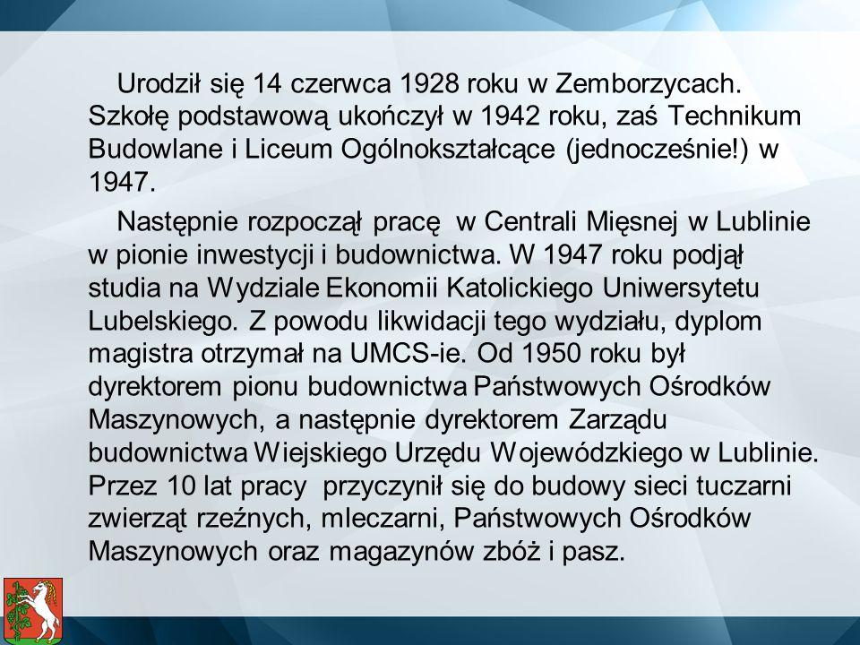 Urodził się 14 czerwca 1928 roku w Zemborzycach