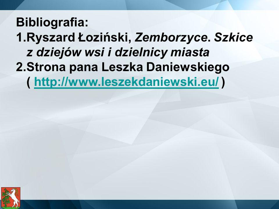Bibliografia: Ryszard Łoziński, Zemborzyce. Szkice z dziejów wsi i dzielnicy miasta.