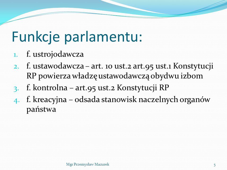 Funkcje parlamentu: f. ustrojodawcza