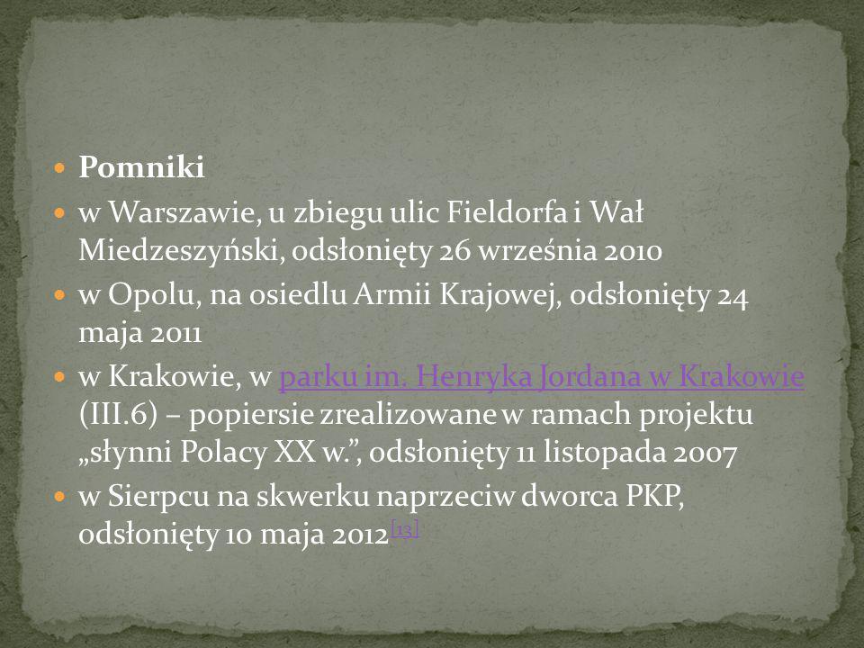 Pomniki w Warszawie, u zbiegu ulic Fieldorfa i Wał Miedzeszyński, odsłonięty 26 września 2010.