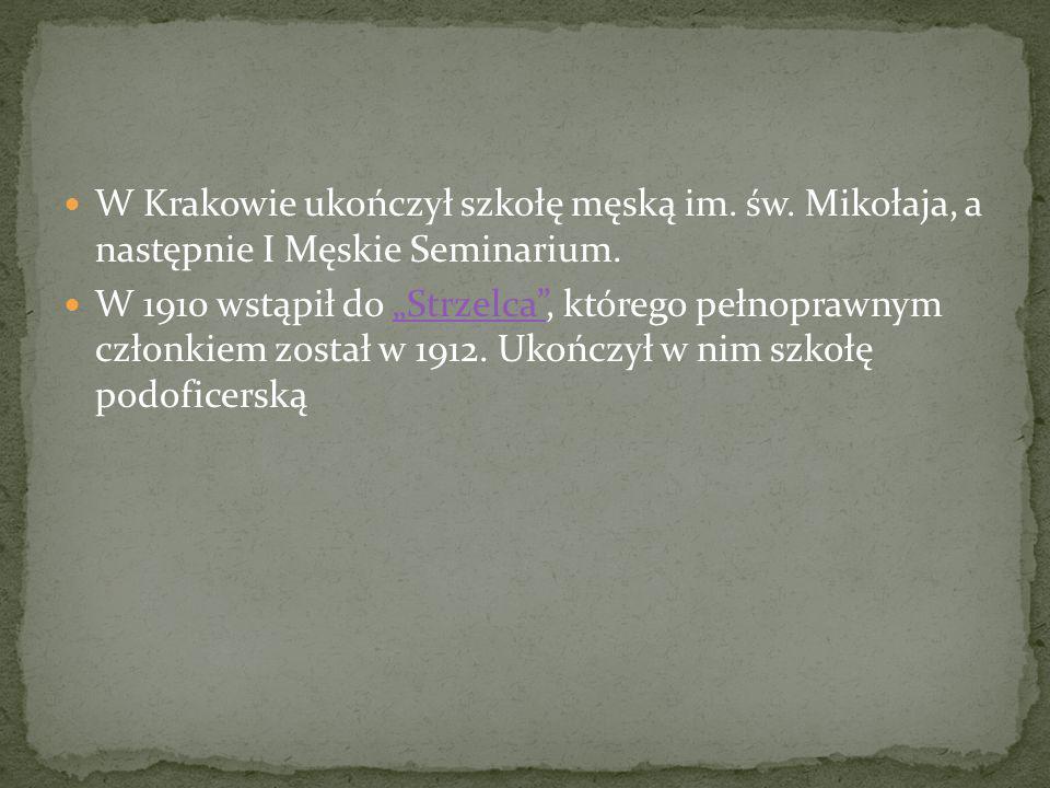 W Krakowie ukończył szkołę męską im. św