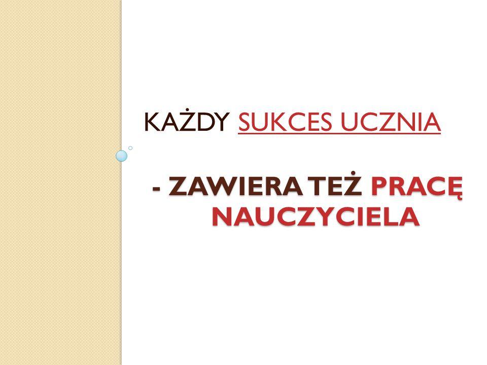 - ZAWIERA TEŻ PRACĘ NAUCZYCIELA