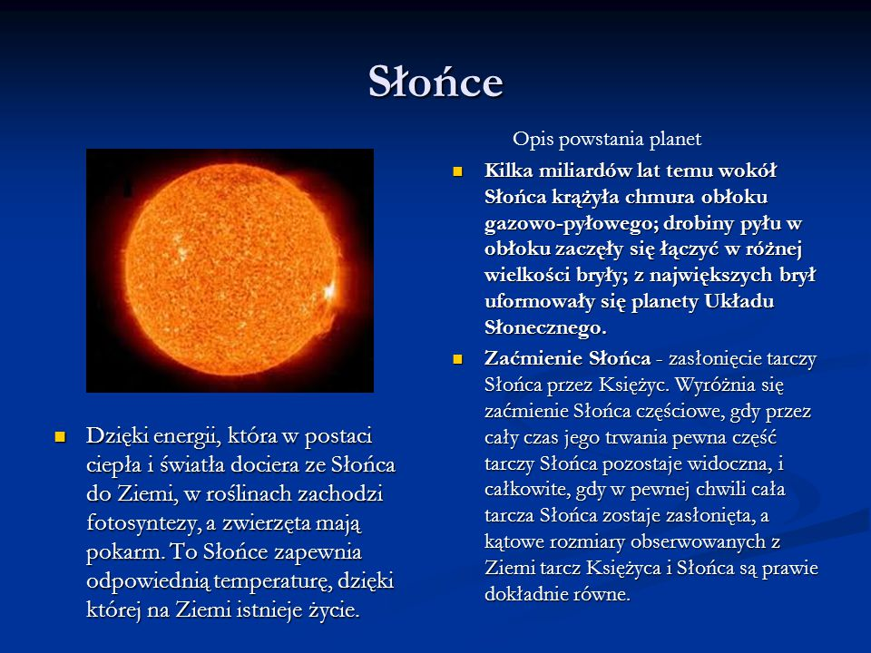 Słońce Opis powstania planet.