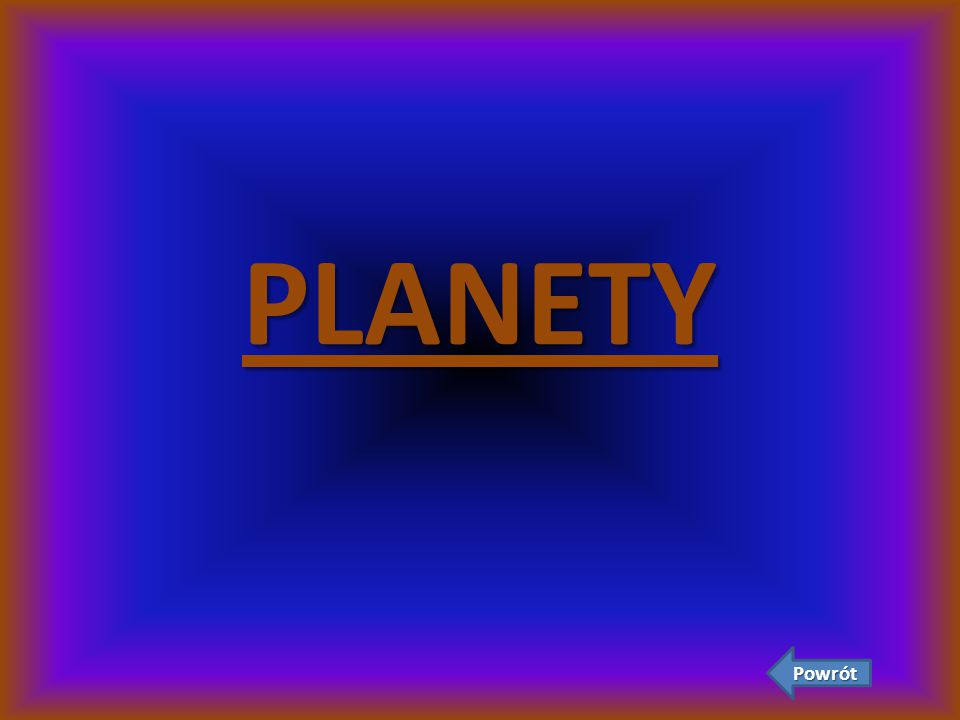 PLANETY Powrót