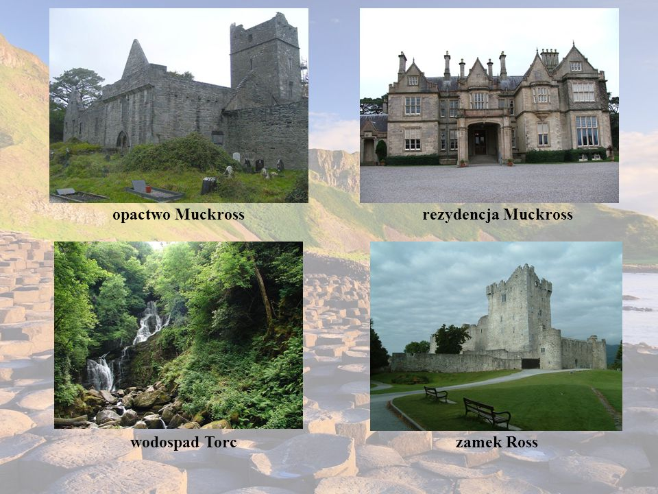 opactwo Muckross rezydencja Muckross wodospad Torc zamek Ross