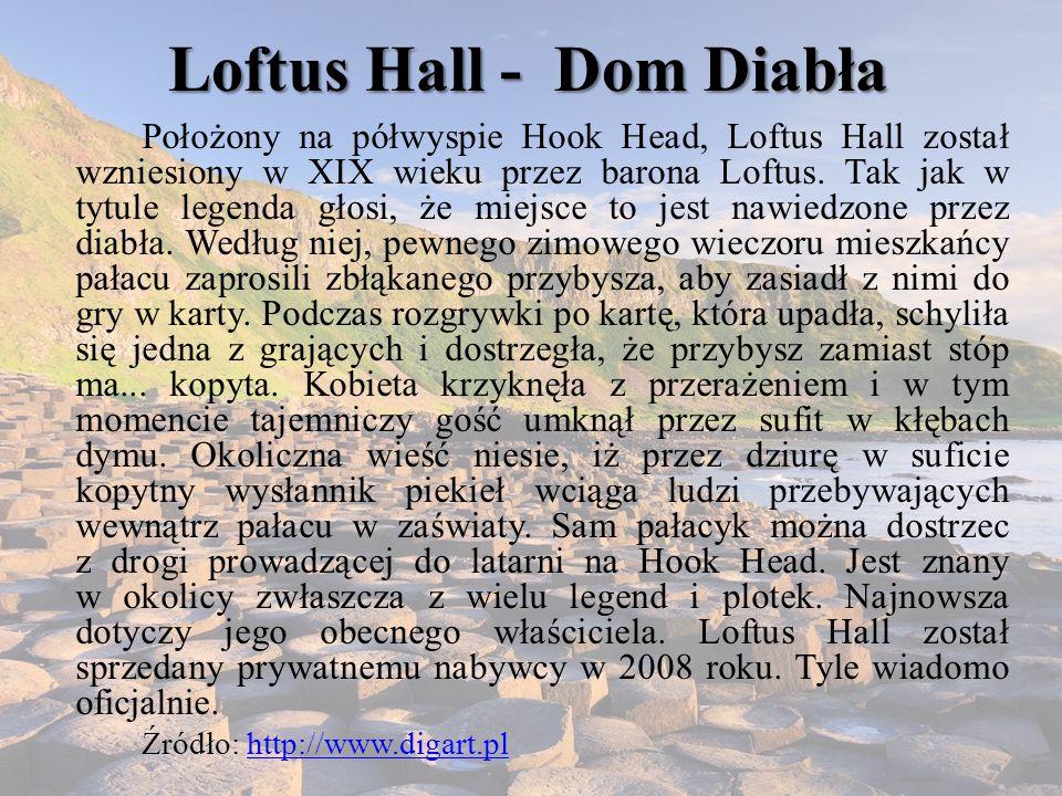 Loftus Hall - Dom Diabła