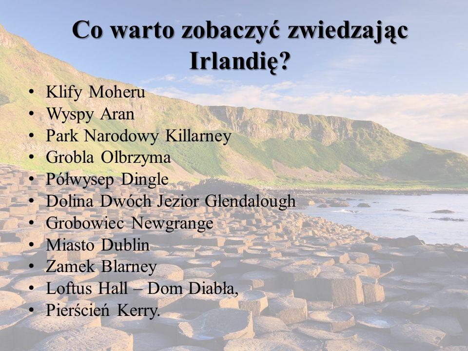 Co warto zobaczyć zwiedzając Irlandię