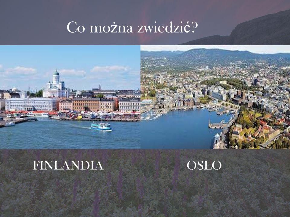Co można zwiedzić FINLANDIA OSLO