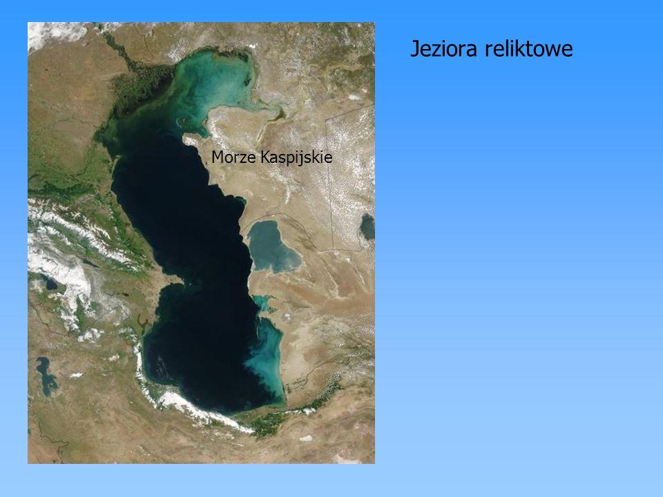 Jeziora reliktowe Morze Kaspijskie