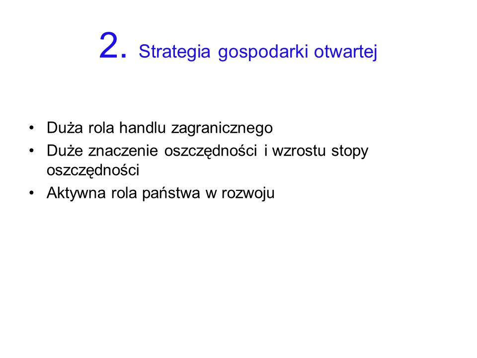 2. Strategia gospodarki otwartej
