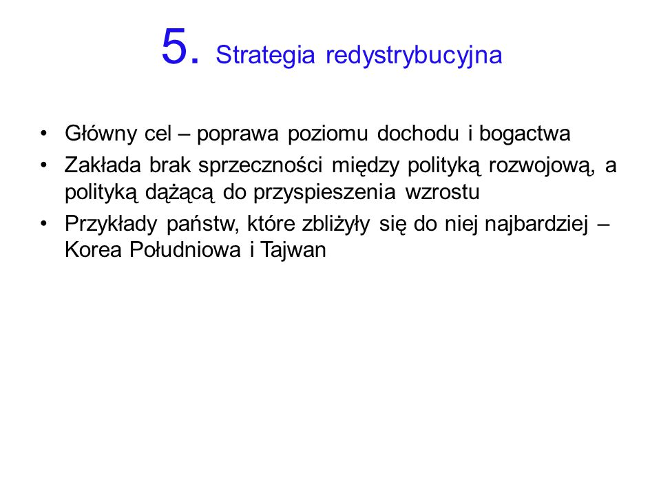 5. Strategia redystrybucyjna