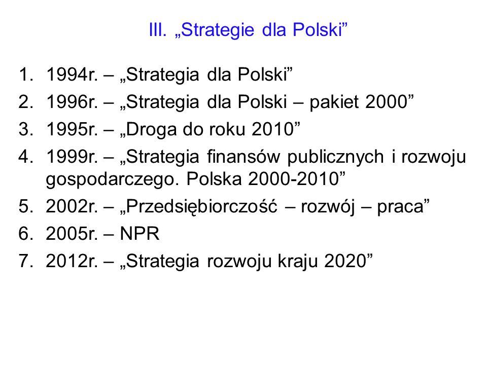"""III. """"Strategie dla Polski"""