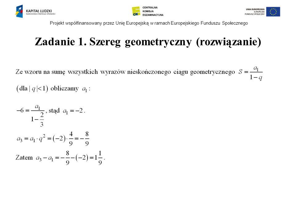 Zadanie 1. Szereg geometryczny (rozwiązanie)