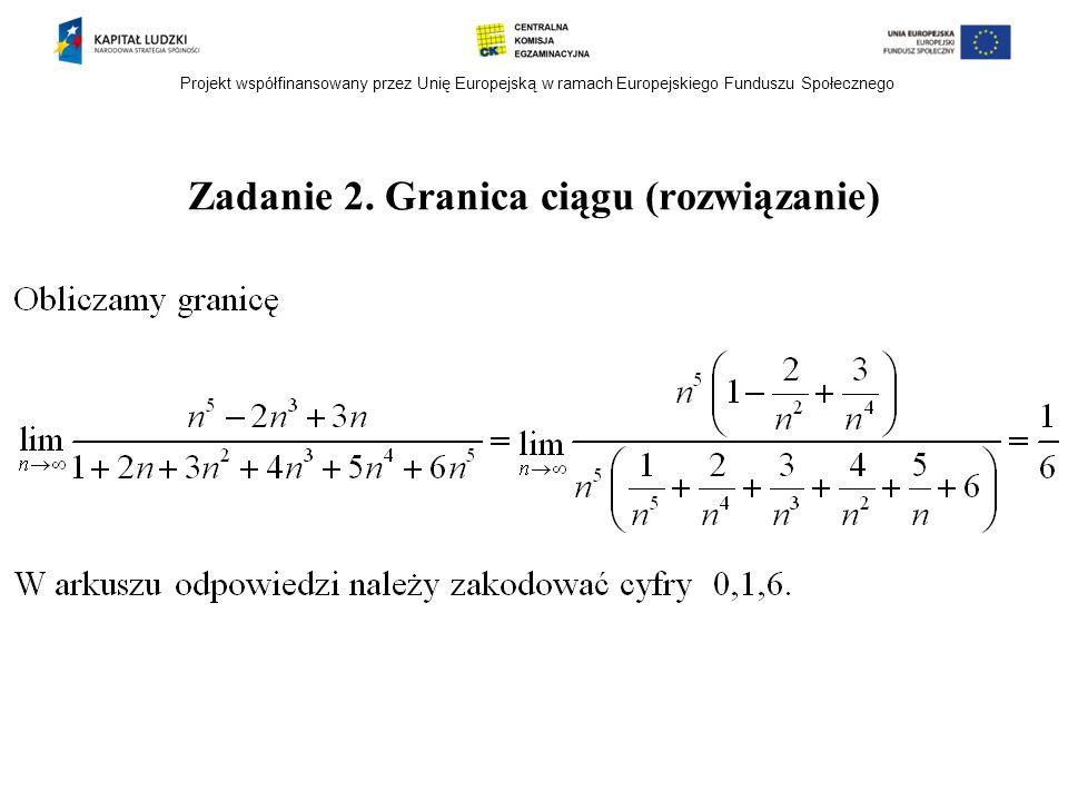 Zadanie 2. Granica ciągu (rozwiązanie)