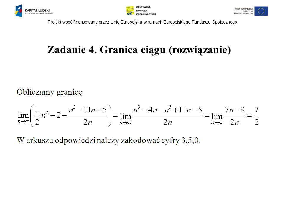 Zadanie 4. Granica ciągu (rozwiązanie)