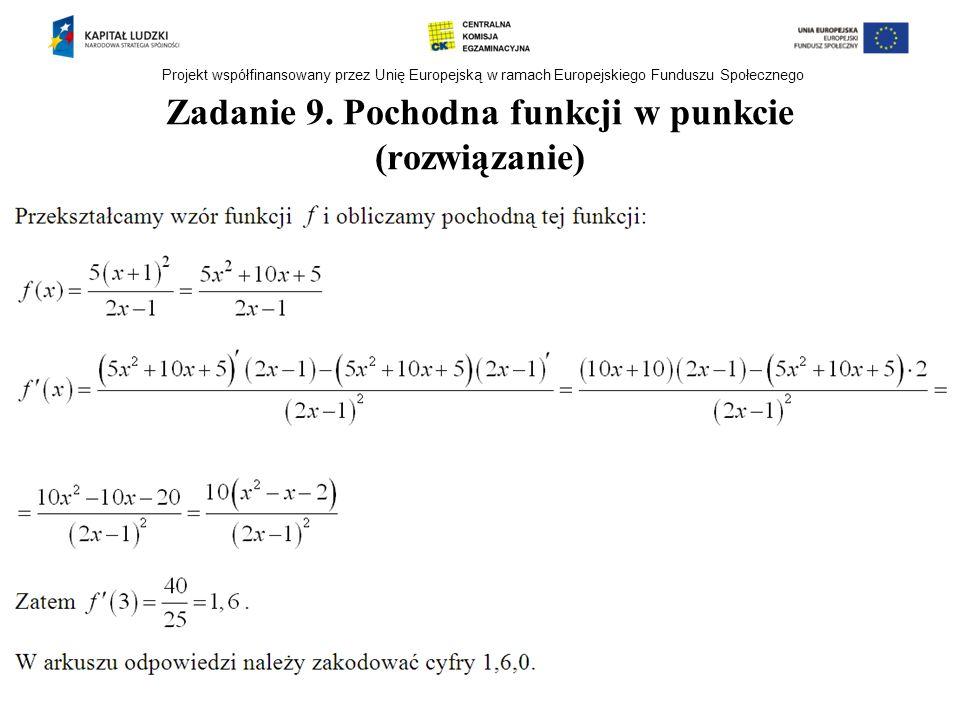 Zadanie 9. Pochodna funkcji w punkcie (rozwiązanie)