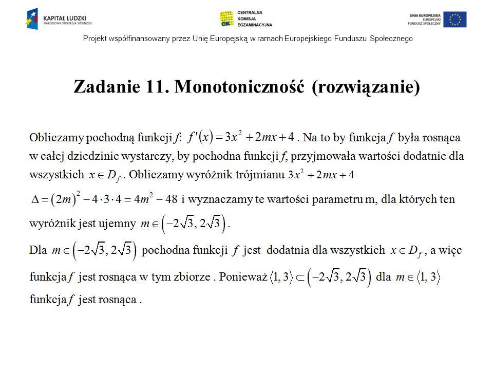 Zadanie 11. Monotoniczność (rozwiązanie)