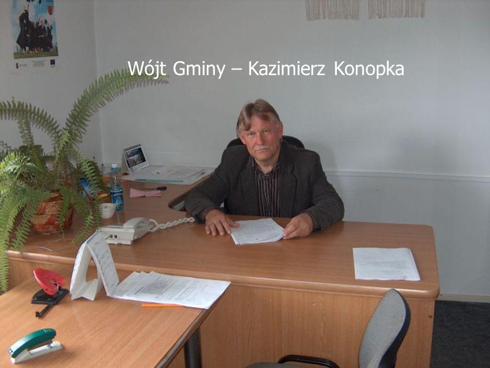 Wójt Gminy – Kazimierz Konopka