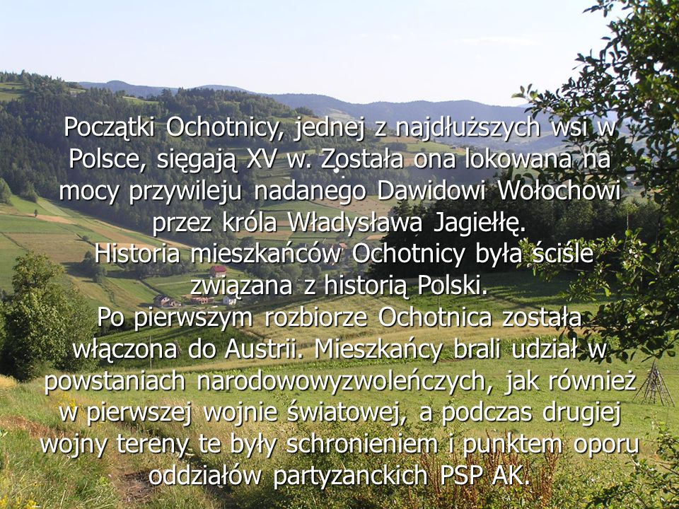 Krótka historia Ochotnicy