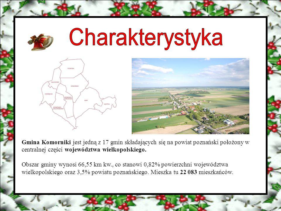 Charakterystyka Gmina Komorniki jest jedną z 17 gmin składających się na powiat poznański położony w centralnej części województwa wielkopolskiego.