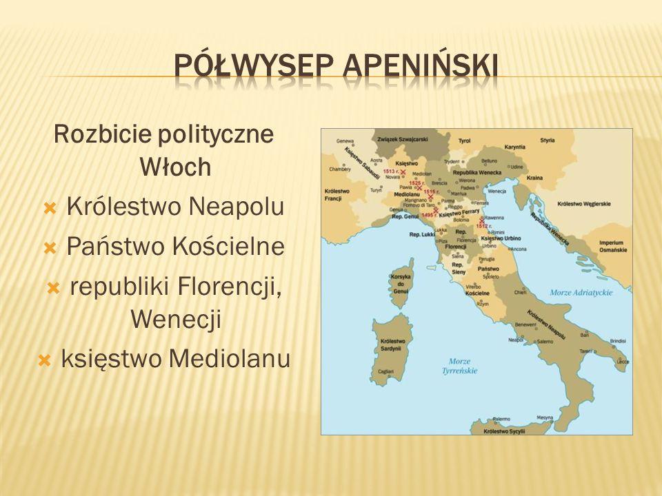 Półwysep Apeniński Rozbicie polityczne Włoch Królestwo Neapolu