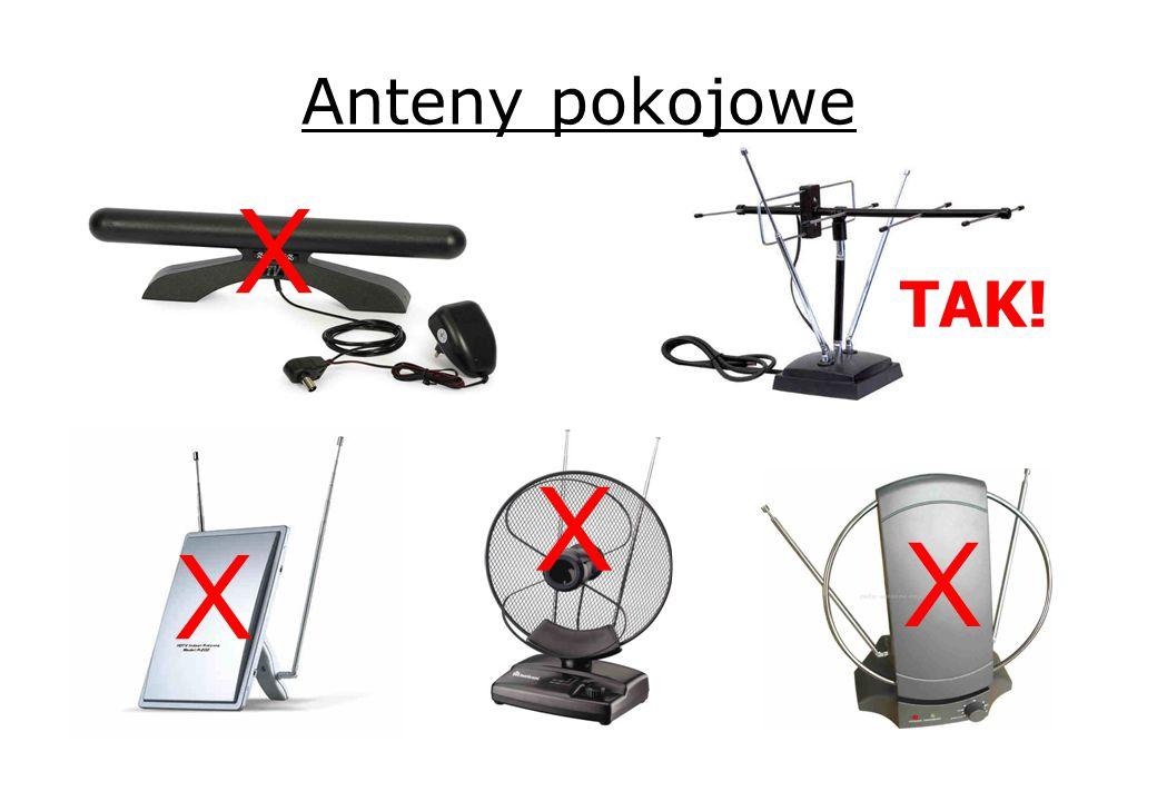 Anteny pokojowe X TAK! X X X