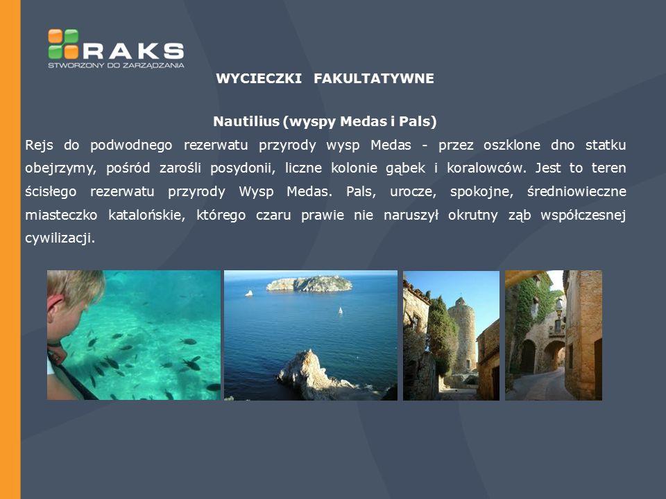 WYCIECZKI FAKULTATYWNE Nautilius (wyspy Medas i Pals)